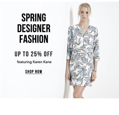 Spring Designer Fashion - Up to 25% off, featuring Karen Kane. Shop Now.
