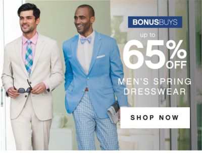 BONUSBUYS | up to 65% OFF | MEN'S SPRING DRESSWEAR | SHOP NOW