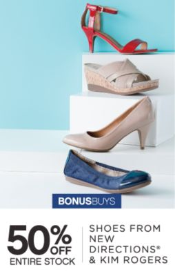 BONUSBUYS | 50% OFF ENTIRE STOCK | SHOES FROM NEW DIRECTIONS® & KIM ROGERS