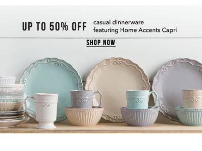 Up to 50% off casual dinnerware, featuring Home Accents Capri. Shop Now.