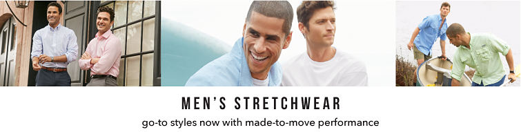 men's stretchwear go-to-styles with made-to-move performance.