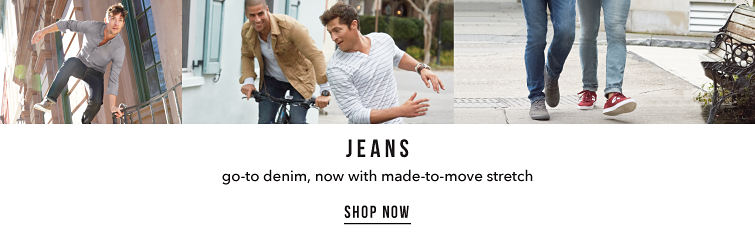 Jeans. Go-to denim, now with made-to-move stretch.