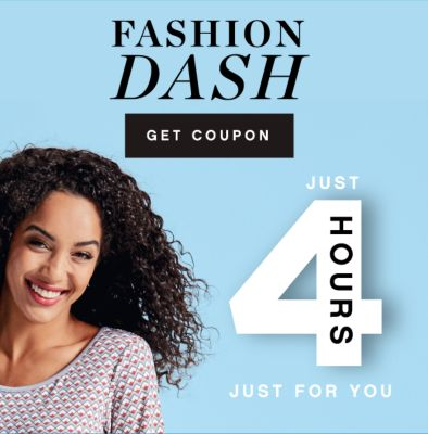 FASHION DASH | GET COUPON | JUST 4 HOURS JUST FOR YOU