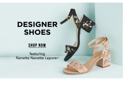 Designer Shoes, featuring Nanette Nanette Lepore™. Shop Now.