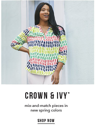 Crown & Ivy™ - mix-and-match pieces in new spring colors - SHOP NOW