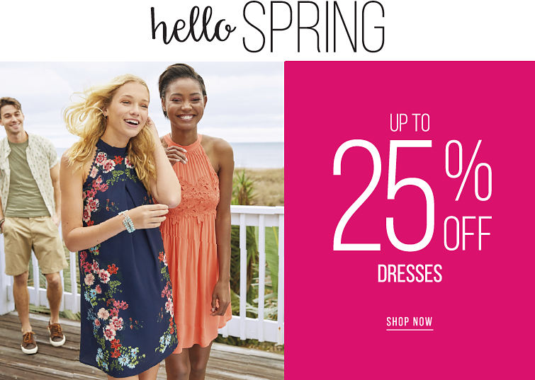 Hello Spring - up to 25% off Dresses - SHOP NOW