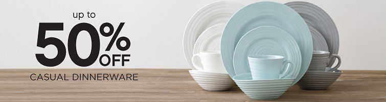 up to 50% off casual dinnerware
