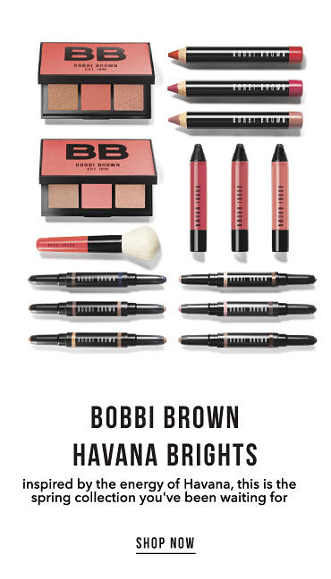 Bobbi Brown Havana Brights. Inspired by the energy of Havana, this is the spring collection you've been waiting for. Shop now.