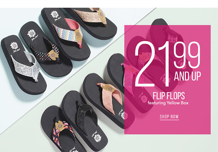 Perfect Poolside Pairs | 21.99 And Up Flip Flops Featuring Yellow Box | shop now