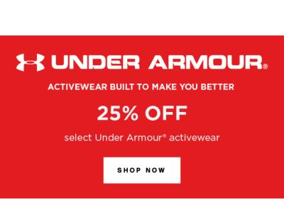 Under Armour® - Activewear built to make you better - 25% off select under armour activewear. Shop Now.