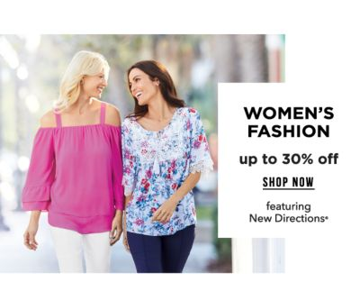Women's Fashion - Up to 30% off, featuring New Directions®. Shop Now.