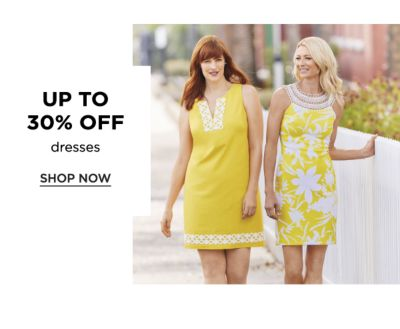 Up to 30% off dresses. Shop Now.