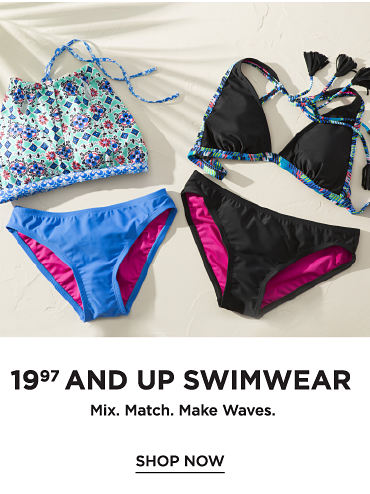$19.97 and up swimwear - SHOP NOW