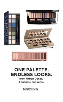 One Palette. Endless Looks. from Urban Decay, Lancôme and more. Shop now.