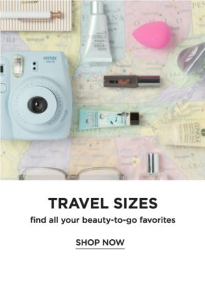 Travel Size. find all your beauty to-go favorites. Shop now.