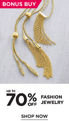 Bonus Buy! Up to 70% off Fashion Jewelry - Shop Now