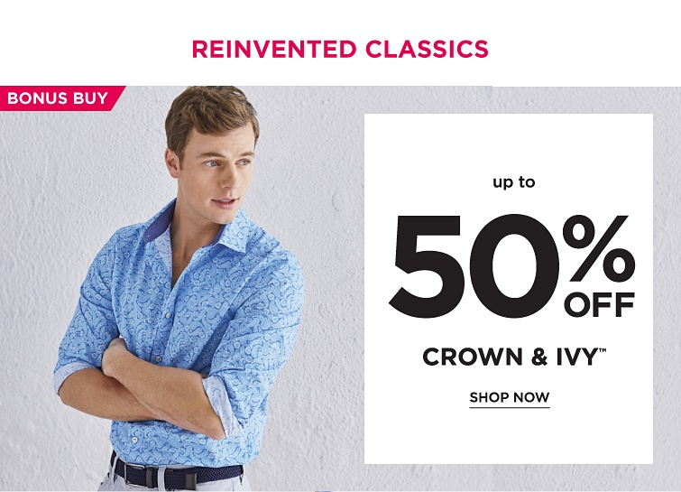 Bonusbuy. Up to 50% off Crown and Ivy registered trademark. Shop now