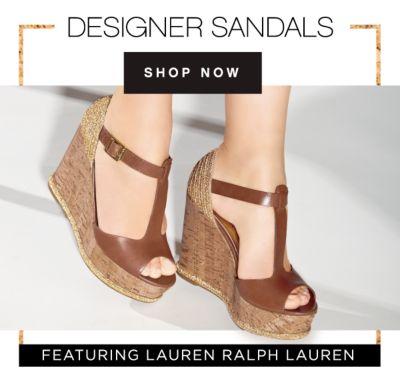 DESIGNER SANDALS | SHOP NOW | FEATURING LAUREN RALPH LAUREN