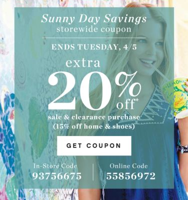 Sunny Day Savings storewide coupon | ENDS TUESDAY, 4/5 extra 20% off* sale & clearance purchase (15% off home & shoes) | GET COUPON | IN-STORE CODE 93756675 | Online Code 55856972