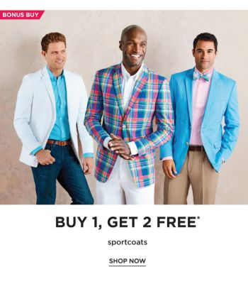 BONUS BUY - Buy 1, Get 2 Free* sportcoats. Shop Now.
