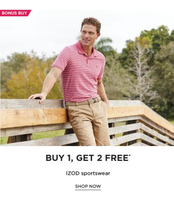 BONUS BUY - Buy 1, Get 2 Free* IZOD sportswear. Shop Now.
