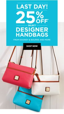 Easter Preview Sale | Last Day! 25% off* select designer handbags from Dooney & Bourke and more. Shop Now.