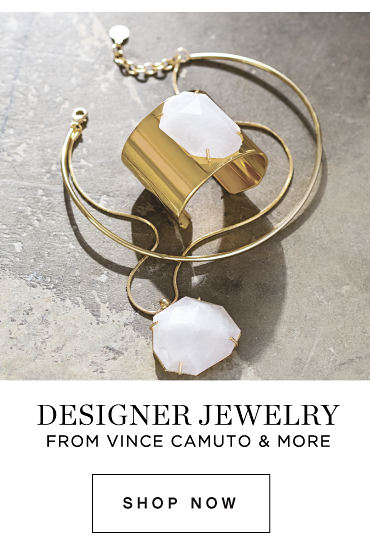 DESIGNER JEWELRY FROM VINCE CAMUTO & MORE | Shop Now