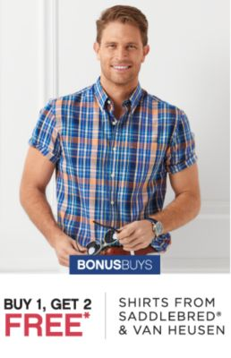 BONUSBUYS | BUY 1, GET 2 FREE* SHIRTS FROM SADDLEBRED® & VAN HEUSEN