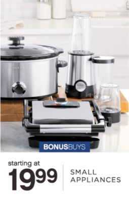 BONUSBUYS | starting at 19.99 SMALL APPLIANCES