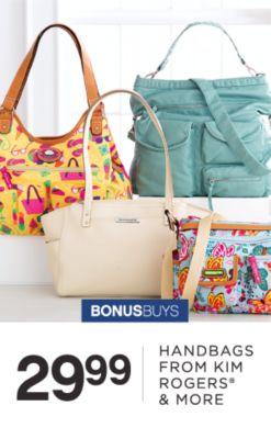 BONUSBUYS | 29.99 HANDBAGS FROM KIM ROGERS® & MORE