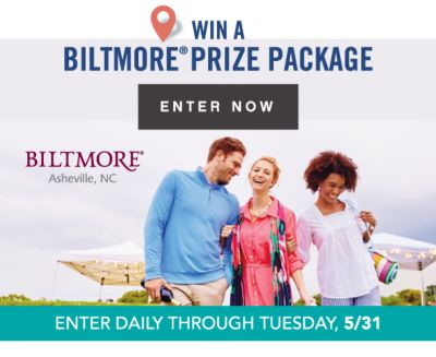 WIN A BILTMORE® PRIZE PACKAGE | ENTER NOW | BILTMORE® Asheville, NC | ENTER DAILY THROUGH TUESDAY, 5/31