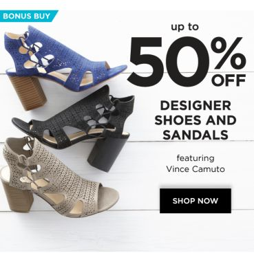 Bonus Buy - up to 50% off Designer Shoes and Sandals featuring Vince Camuto. Shop now.