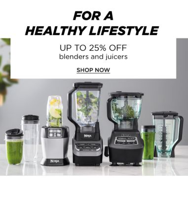 For a Lifestyle - Up to 25% off Blenders and Juicers - Shop Now