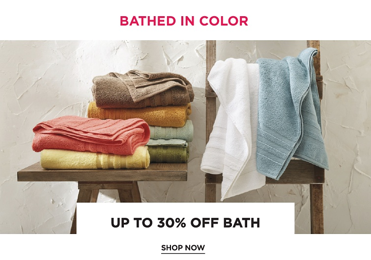Bathed In Color | Up To 30Percent Off Bath | Shop now