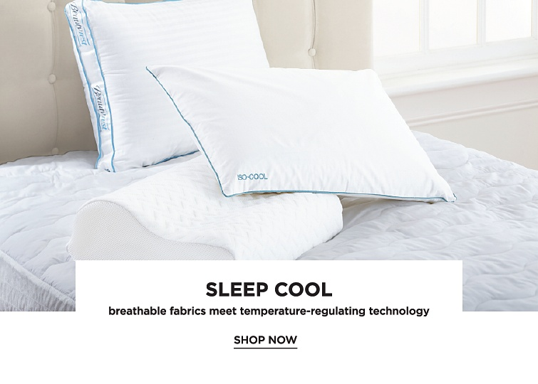 Sleep Cool | Breathable Fabrics Meet Temperature-Reguating Technolog | shop now