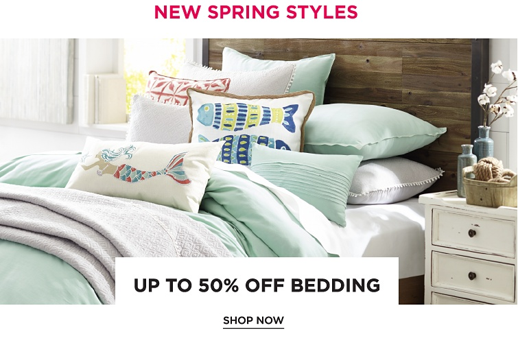 New Spring Styles | Up To 50Percent Off Bedding | shop now
