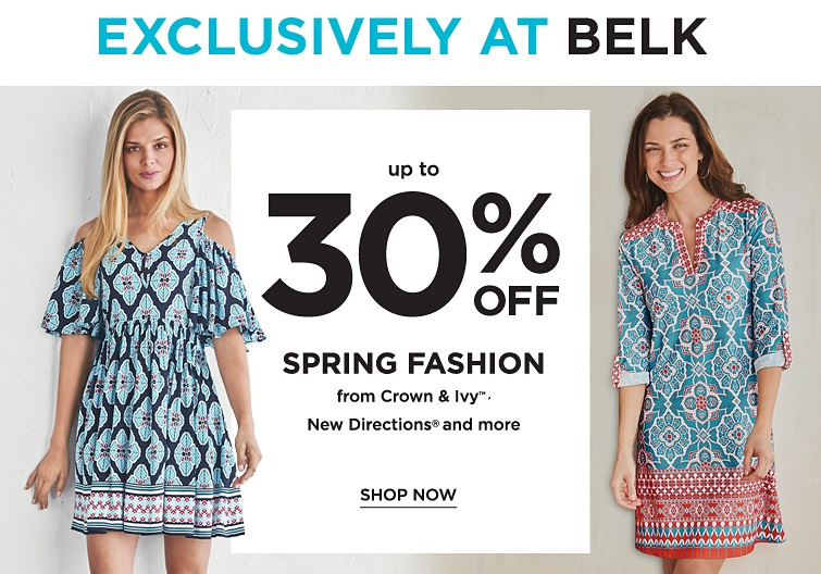 Exclusively at Belk - Up to 30% off Spring Fashion from Crown & Ivy™, New Directions® and more. Shop now.