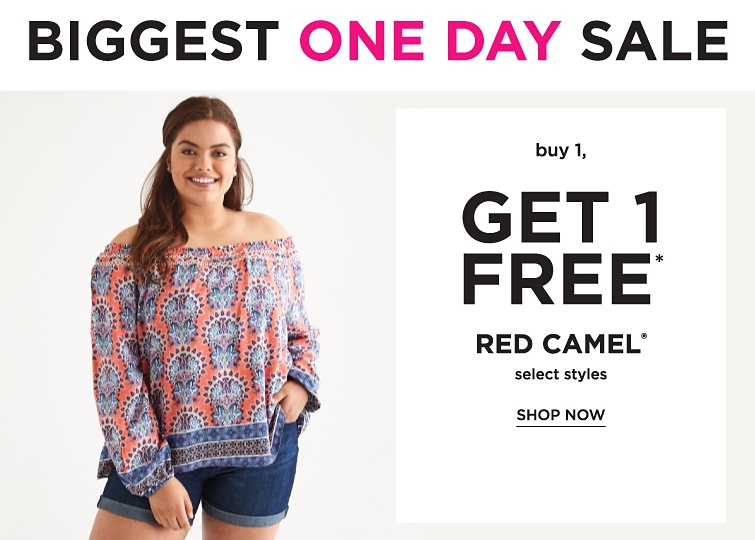 Biggest One Day Sale | Buy 1, Get 1 Free* Red Camel Select Styles | shop now