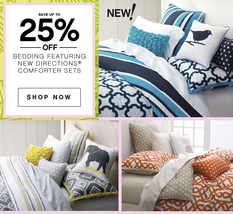 save Up to 25% off New Bedding Featuring New Directions comforter sets