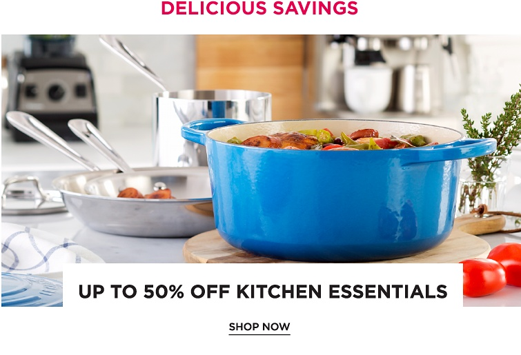 Delicious Savings | Up To 50% Off Kitchen Essentials | Shop Now