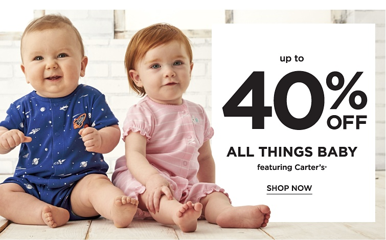 Up to 40% off All Things Baby featuring Carter's®. Shop now.