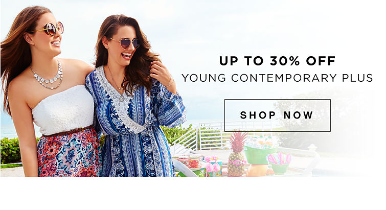 Up to 30% off Young Contemporary Plus - Shop Now