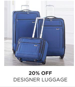 20% OFF DESIGNER LUGGAGE