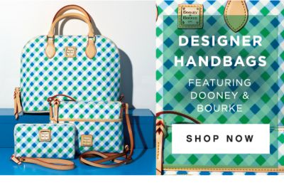 DESIGNER HANDBAGS FEATURING DOONEY & BOURKE | SHOP NOW