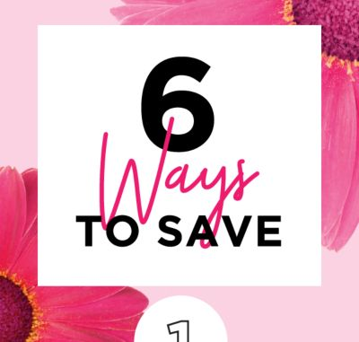 6 Ways to Save