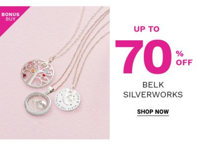 Bonus Buy! Up to 70% off Belk Silverworks - Shop Now