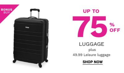 Bonus Buy! Up to 75% off Luggage Plus 49.99 Lesiure Luggage - Shop Now