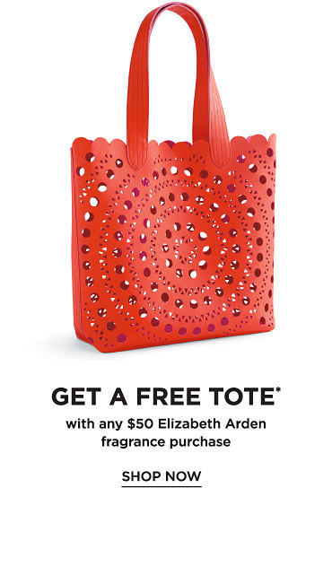 Get a Free Tote* with any $50 Elizabeth Arden fragrance purchase Shop Now