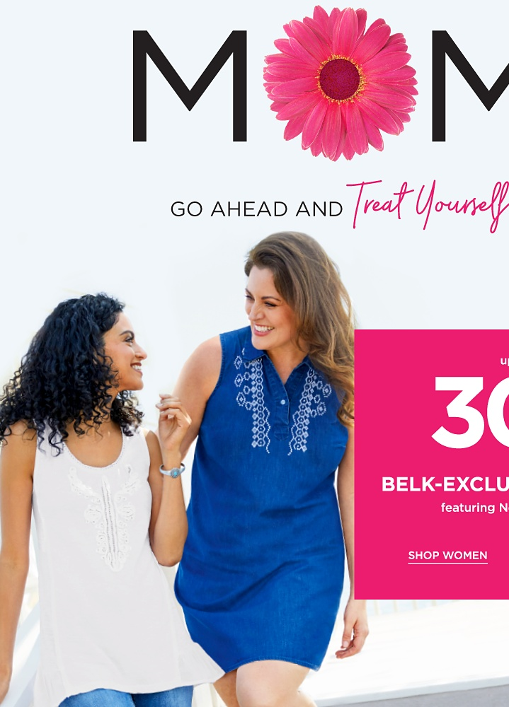 Mom Go Ahead and Treat Yourself!s Up to 30% off Belk-Exclusive Brands featuring Kim Rogers - Shop Women
