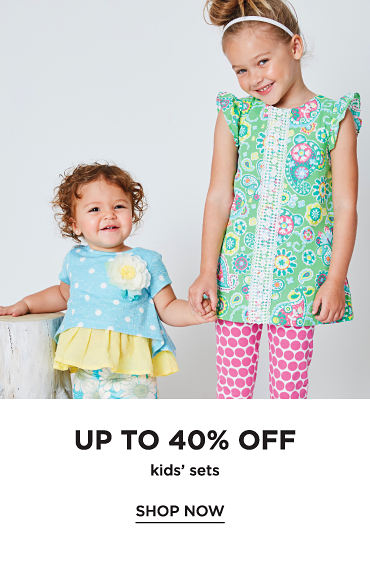 Up to 40% off Kids' sets. Shop now.